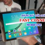 Cách Đăng ký gói cước Fast Connect Mobifone