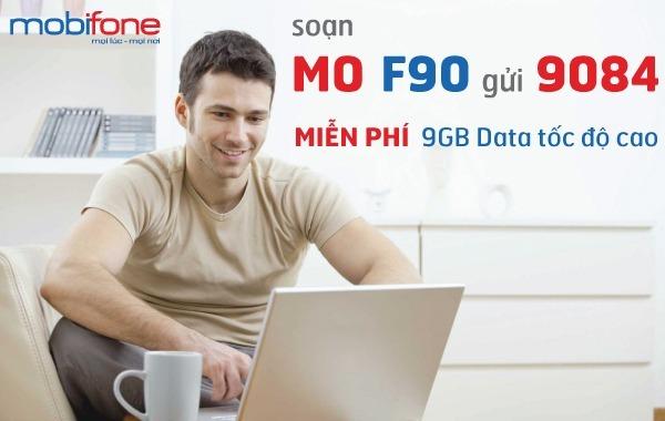 Đăng ký gói F90 Mobifone nhận 9GB Data tốc độ cao chỉ với 90.000đ/tháng