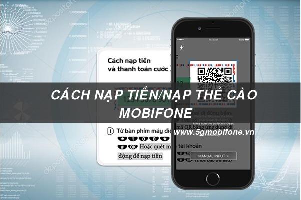 Cách nạp tiền nạp thẻ cào Mobifone