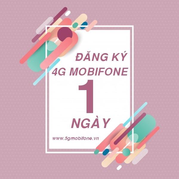 Đăng ký 4G Mobifone 1 ngày nhận Data khủng