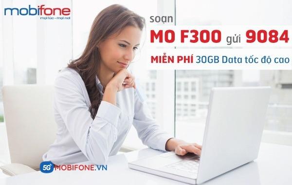 Đăng ký gói cước F300 Mobifone nhận 30GB Data khủng