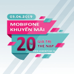 Mobifone khuyến mãi ngày 3/4/2019 tặng 20% giá trị thẻ nạp