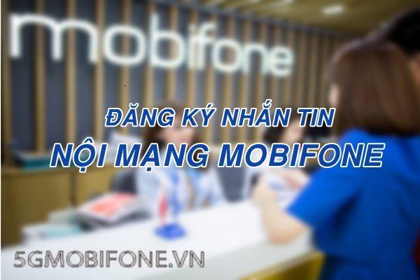 Nhắn tin nội mạng Mobifone miễn phí