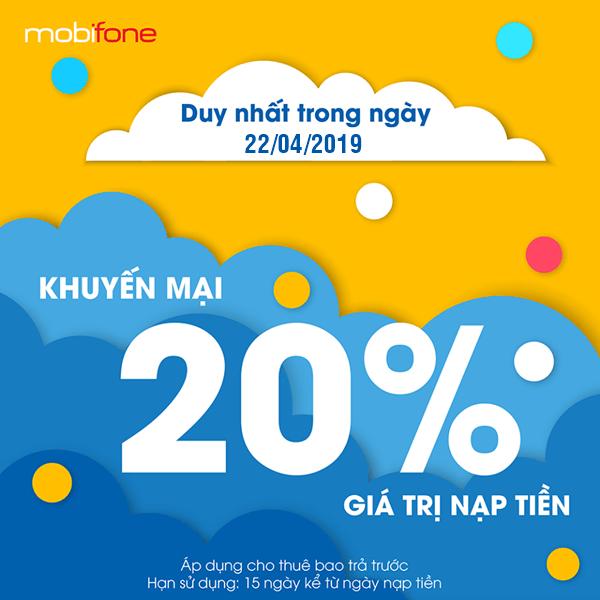 Mobifone khuyến mãi ngày 22/4/2019 tặng 20% giá trị thẻ nạp