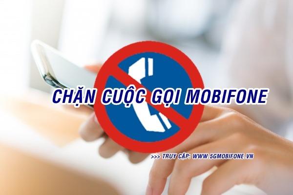 Cách chặn cuộc gọi Mobifone