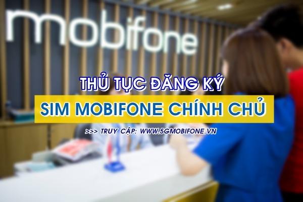 Thủ tục đăng ký Sim Mobifone chính chủ