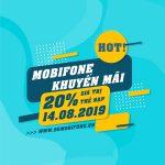 Mobiofne khuyến mãi ngày 14/8/2019 tặng 20% thẻ nạp