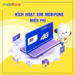 Cách kích hoạt Sim Mobifone mới mua miễn phí
