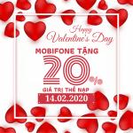 Mobifone khuyến mãi ngày 14/2/2020