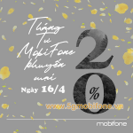 Mobifone khuyến mãi 16/4/2021 ưu đãi NGÀY VÀNG trên toàn quốc