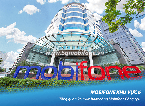 Tổng quan Mobifone khu vực 6 thực hiện kinh doanh và các ban ngành