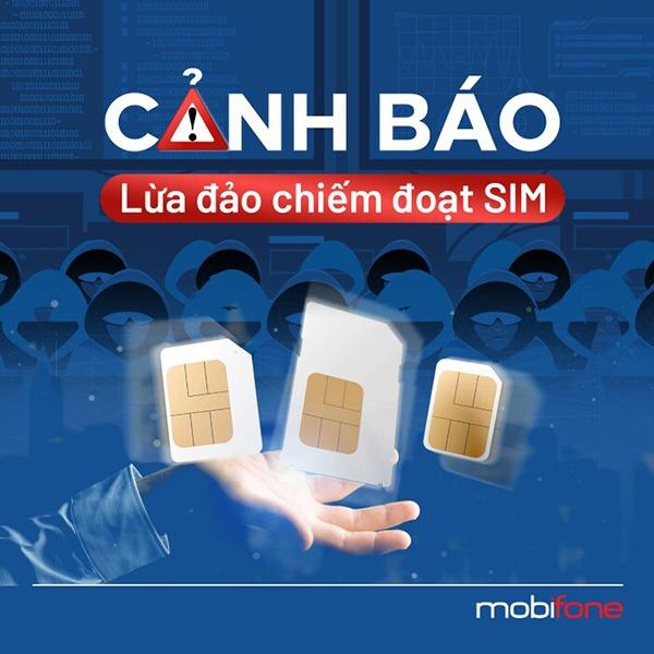 Cảnh báo lừa đảo chiếm đoạt sim Mobifone qua hình thức nâng cấp 4G