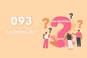 093 là mạng gì? Làm thế nào để sở hữu sim đầu số 093