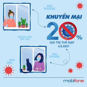 Mobifone khuyến mãi ngày 4/8/2021 ưu đãi 20% tiền nạp